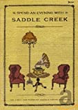 Spend an Evening With Saddle Creek, Bright Eyes, The Faint, Cursive et al