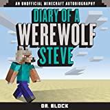 Diary of a Werewolf Steve