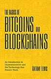 The Basics of Bitcoins and Blockchains: An...