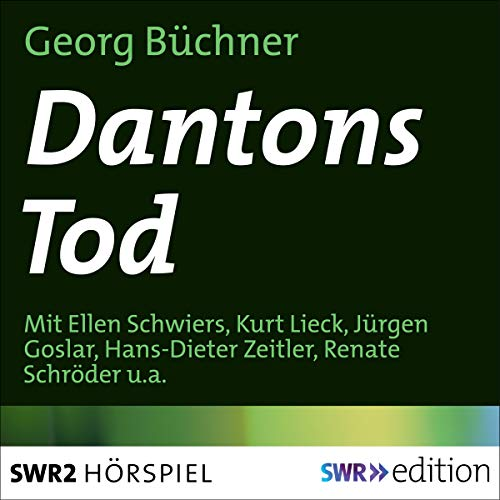 Dantons Tod                   By:                                                                                                                                 Georg Büchner                               Narrated by:                                                                                                                                 Ellen Schwiers,                                                                                        Kurt Lieck,                                                                                        Jürgen Goslar,                   and others                 Length: 1 hr and 41 mins     Not rated yet     Overall 0.0