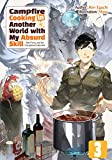 Campfire Cooking in Another World with My Absurd Skill: Volume 3