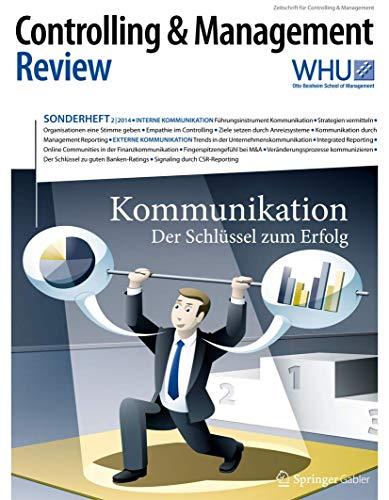 Controlling & Management Review Sonderheft 2-2014: Kommunikation (CMR-Sonderhefte)