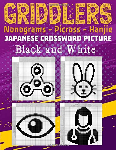 Griddlers Japanese Crossword Picture Black and White: Logic Puzzles Japanese Picross, Griddler, Paint By Numbers Or Hanjie Puzzle Books For Adults Easy And Hard