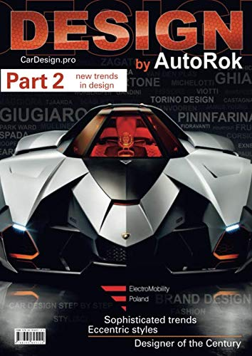 Design: by AutoRok, PART 2 (AutoRok Design, Band 2)