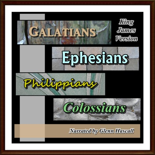Galatians, Ephesians, Philippians and Colossians KJV audiobook cover art