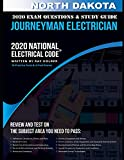 North Dakota 2020 Journeyman Electrician Exam Questions and Study Guide: 400+ Questions for study on the National Electrical Code
