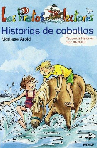Historia De Caballos (Escalera de Lectura)