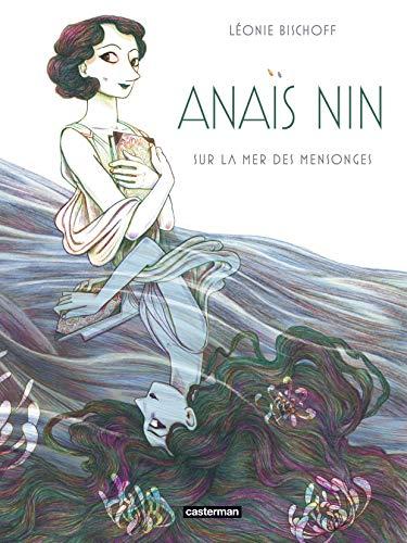 Anaïs Nin : Sur la mer des mensonges (Albums)