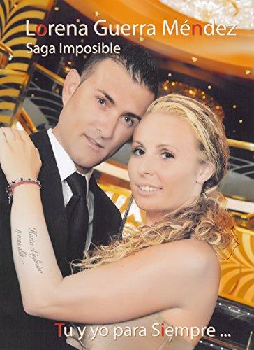 Tu y yo para siempre (Saga Imposible nº 4)