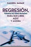 Regresión, terapia de vidas pasadas (METAFÍSICA Y ESPIRITUALIDAD)