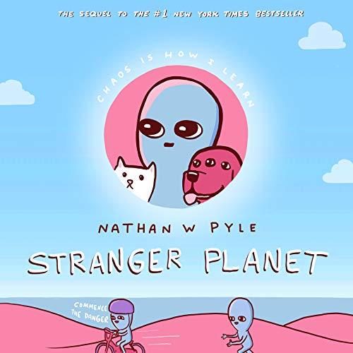 Stranger Planet (Strange Planet)