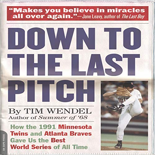 Down to the Last Pitch audiobook cover art