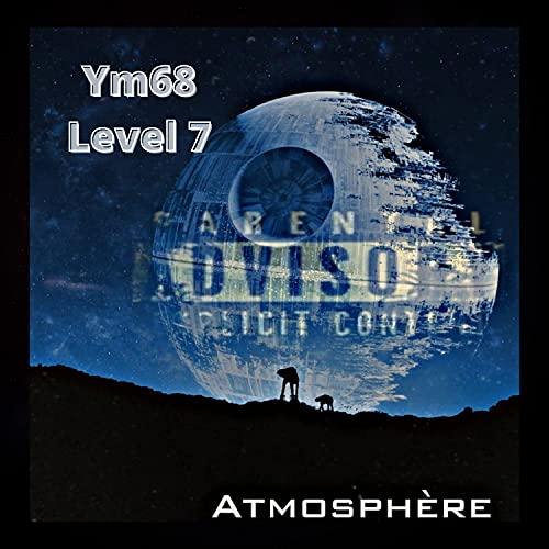 Atmosphère (feat. Level 7) [Explicit]