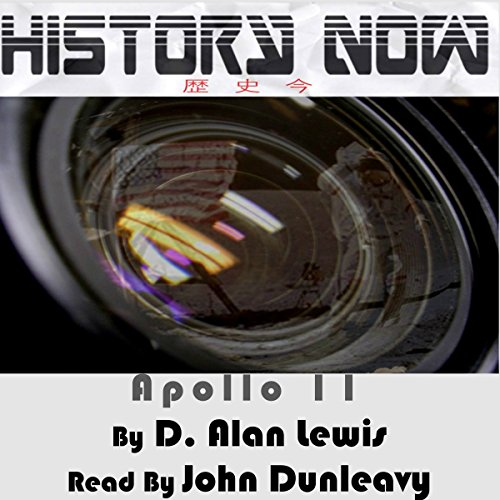 History Now!: Apollo 11 audiobook cover art