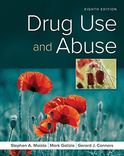 Compare Textbook Prices for Drug Use and Abuse 8 Edition ISBN 9781337408974 by Maisto, Stephen A.,Galizio, Mark,Connors, Gerard J.