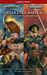 L'Aigle et le Marteau - Icônes de Warhammer par Thorpe