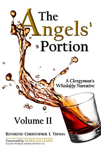 The Angels' Portion, Volume 2: A Clergyman's Whisk(e)y Narrative (English Edition)