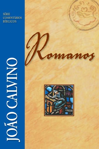 Romanos (Série Comentários Bíblicos)
