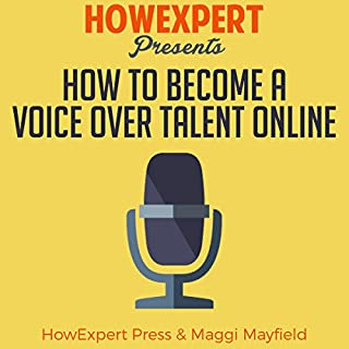 How to Become a Voice Over Talent Online audiobook cover art