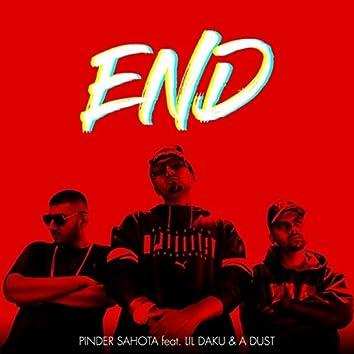 End (feat. Lil Daku & A Dust)