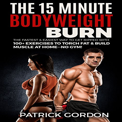 The 15 Minute Bodyweight Burn audiobook cover art