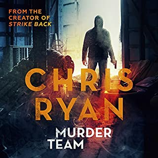 Murder Team                   By:                                                                                                                                 Chris Ryan                               Narrated by:                                                                                                                                 Michael Fenner                      Length: 2 hrs and 34 mins     4 ratings     Overall 4.3
