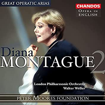 Great Operatic Arias, Diana Montague 2, Vol. 10