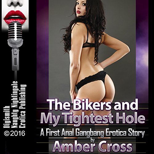 The Bikers and My Tightest Hole cover art