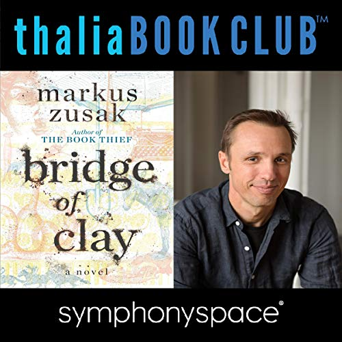 Thalia Book Club: Markus Zusak, Bridge of Clay cover art