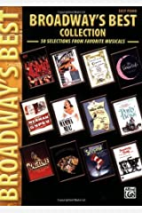 Broadway's Best Collection: 50 Selections from Favorite Musicals Kindle Edition