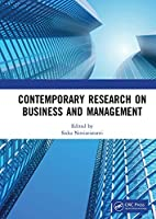 Contemporary Research on Business and Management: Proceedings of the International Seminar of Contemporary Research on Business and Management (ISCRBM 2019), 27-29 November, 2019, Jakarta, Indonesia