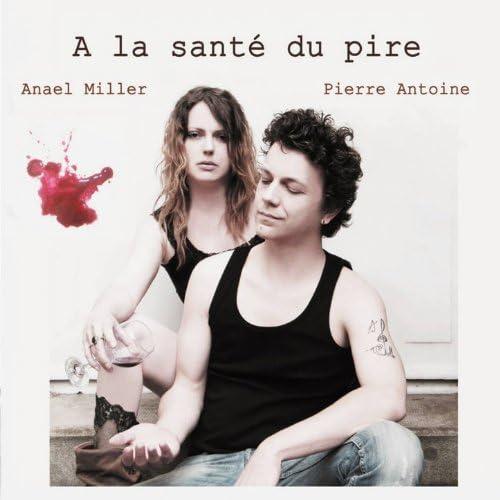 Anael Miller & Pierre Antoine