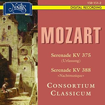 Mozart: Serenades K. 375 Original Version and K. 388 Nachtmusique