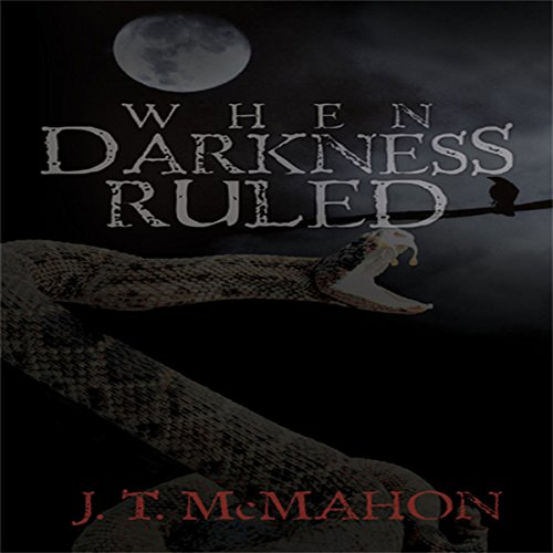 When Darkness Ruled audiobook cover art