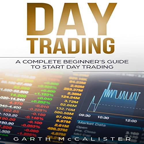 Day Trading     A Complete Beginner's Guide to Start Day Trading              De :                                                                                                                                 Garth McCalister                               Lu par :                                                                                                                                 Timothy Burke                      Durée : 2 h et 13 min     Pas de notations     Global 0,0
