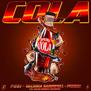 Cola (feat. Papi Mikey Dinero)