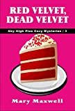 Red Velvet, Dead Velvet (Sky High Pies Cozy Mysteries Book 3) (English Edition)