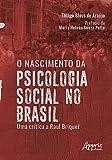 O Nascimento da Psicologia Social no Brasil: uma Crítica a Raul Briquet