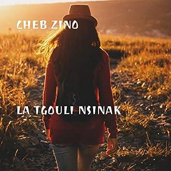 La Tgouli Nsinak