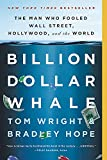 Billion Dollar Whale: The Man Who Fooled Wall...