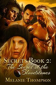 The Secret of the Bloodstones (Secrets Book 2) by [Melanie Thompson]