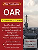 OAR Study Guide 2019 & 2020: OAR Test Prep and Practice Test Questions for the Officer Aptitude Rating Exam [Includes Detailed Answer Explanations]