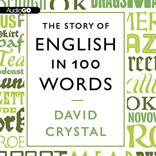 The Story of English in 100 Words cover art