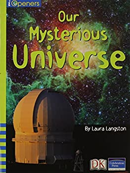 Four Corners:Our Mysterious Universe (i Openers, Earth Science,Dra Level 60,Guided Reading Level V) 0765252546 Book Cover