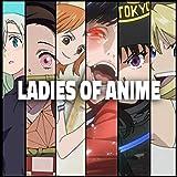 Ladies of Anime Cypher [Explicit]