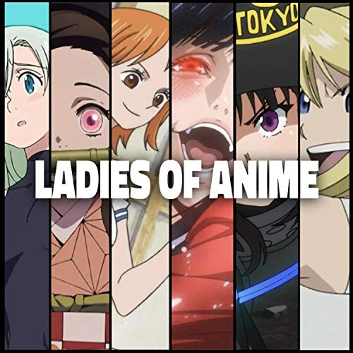 Ladies Of Anime Cypher (feat. SailorUrLove, Savvy Hyuga, Sophia Dere, Ironmouse, ThighHighSenpai, Cami-Cat, FrivolousShara, GarbageGothic & Chi-Chi) [Explicit]