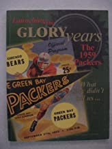 Launching the Glory Years The 1959 Packers (Inside 1959- The Fractured Foundation of the Glory Years)