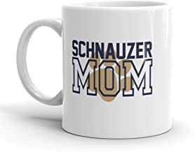 Schnauzer MOM Mug - Awesome Gift Mug For Miniature Schnauzer Mothers - Imprint America