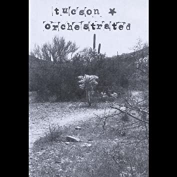 Tucson Orchestrated