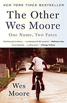 The Other Wes Moore: One Name, Two Fates by [Wes Moore]